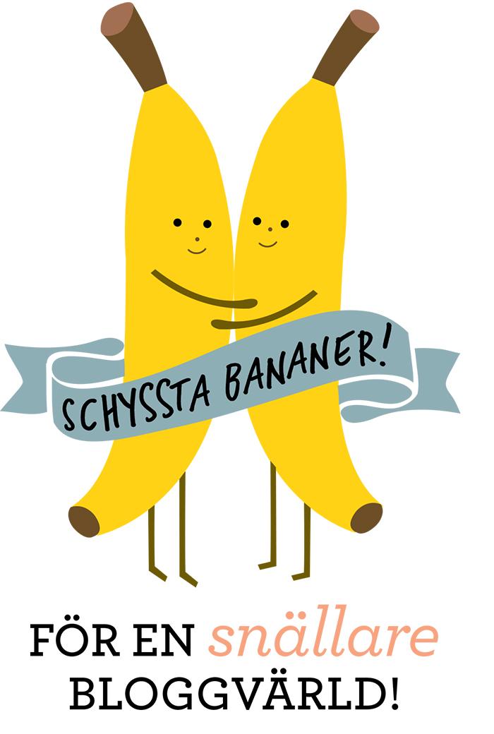 Schyssta bananer
